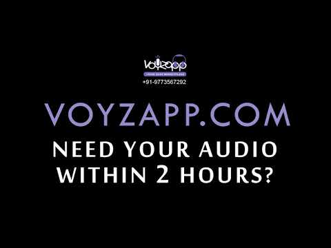 Voice overs within 2 hours - that's Voyzapp
