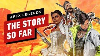 Apex Legends: The Story So Far