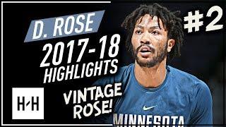 Derrick Rose VINTAGE Offense Highlights 2017-2018 (Part 2) - NEW Chapter!