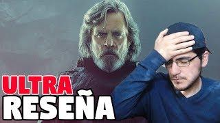 ¿Qué hicieron? - Star Wars VIII: Los Últimos Jedi | ULTRA RESEÑA (MITAD SIN SPOILERS)