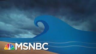 What Is A Storm Surge? | Velshi & Ruhle | MSNBC