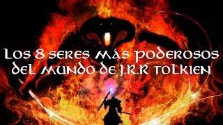 TOP: Los 8 Seres Más Poderosos Del Mundo De J.R.R.Tolkien