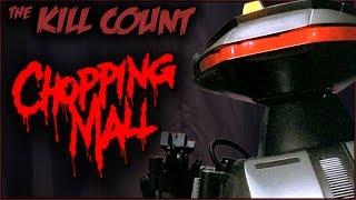 Chopping Mall (1986) KILL COUNT