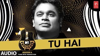 Tu Hai – A R Rahman – MTV Unplugged Season 6