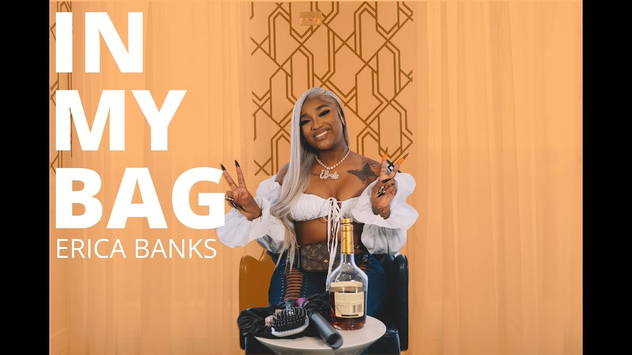 Erica Banks Explains Why She Always Keeps A Bottle Of Hennessy In Her Bag   HNHH's In My Bag