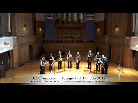WSCXVI YORKSHIRE SAXOPHONE CHOIR   El torneo by Paul Harvey