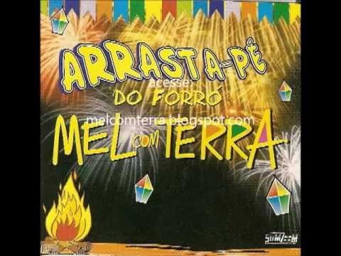 Mel com Terra - Vol. 12 - Arrastapé no São João - melcomterra.blogspot.com