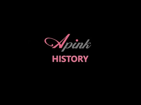 Apink 에이핑크 - The History (know more about them)