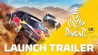 DAKAR 18 - Launch Trailer