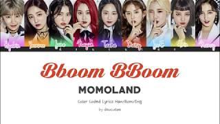 MOMOLAND (모모랜드) - BBoom BBoom (뿜뿜) Lyrics (Color Coded Han/Rom/Eng