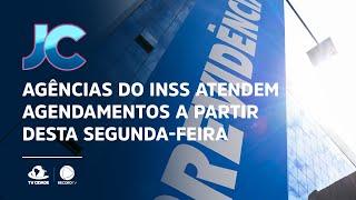 Agências do INSS atendem agendamentos a partir desta segunda-feira (09)