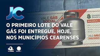 O primeiro lote do vale gás foi entregue, hoje, nos municípios cearenses