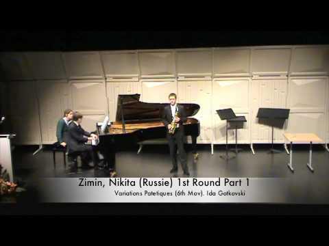 Zimin, Nikita (Russie) 1st Round Part 1