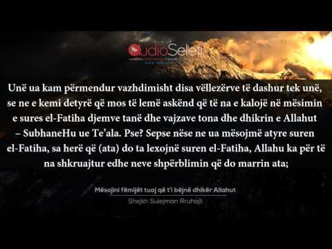 Mësojini fëmijët tuaj që t'i bëjnë dhikër Allahut – Shejkh Sulejman Rruhejli