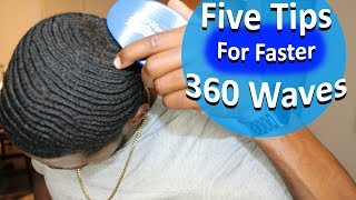 Five Easy Tips to Get 360 Waves Faster!