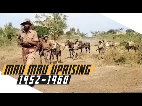 Mau Mau Uprising 1952-60 - Anti-British Rebellion in Kenya