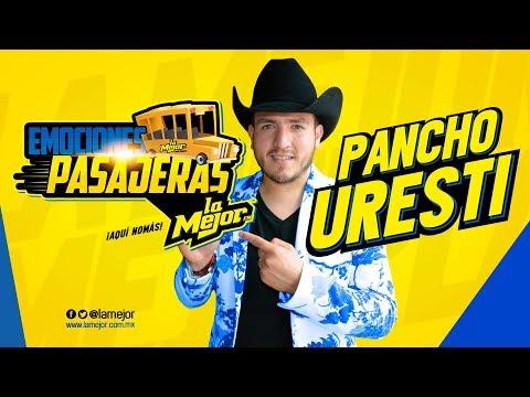 Emociones Pasajeras con Pancho Uresti.