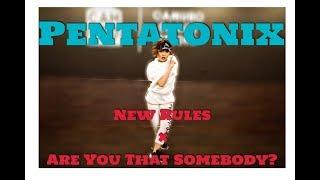 Pentatonix - New Rules × Are You That Somebody? Choreography By Yumeri Chikada