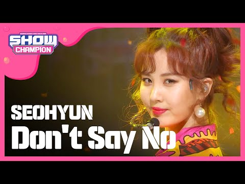Show Champion EP.213 SEOHYUN - Don't Say No