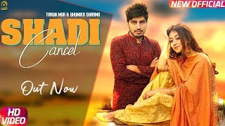 Shadi Cancel – Sandeep Surila – Ruchika Jangid