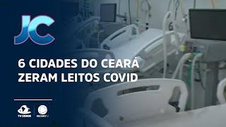 6 cidades do Ceará zeram leitos Covid