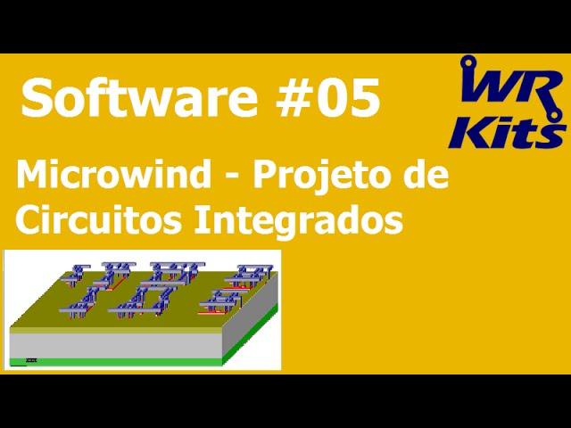 MICROWIND - PROJETO DE CIRCUITOS INTEGRADOS | Software #05