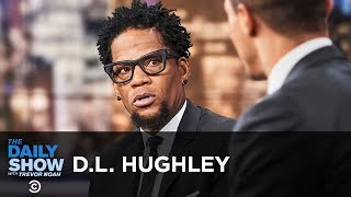 "D.L. Hughley - Racially Charged Police Violence and ""How Not to Get Shot"" 