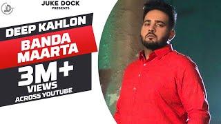 Banda Maarta – Deep Kahlon