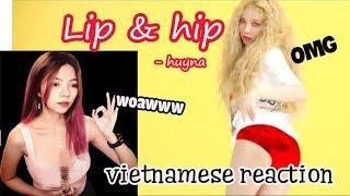 HyunA(현아) _ Lip & Hip (VIETNAMESE REACTION)    THÁCH AI XEM MÀ KHÔNG CHẢY NƯỚC