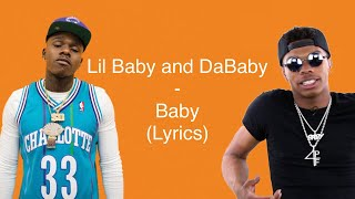 Lil Baby and DaBaby - Baby (Lyrics)