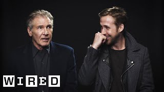 Harrison Ford and Ryan Gosling on Acting, Blade Running, and Their Pecs | Blade Runner 2049 | WIRED
