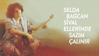 Selda Bağcan - Sivas Ellerinde Sazım Çalınır (English, Türkçe Lyrics)
