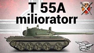 T 55A - ЩиМ 05 - milioratorr