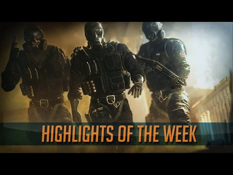 Highlights of the Week #13 - Rainbow Six Siege