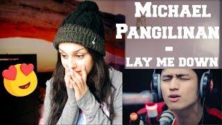 "Michael Pangilinan covers ""Lay Me Down"" - REACTION!!!!"