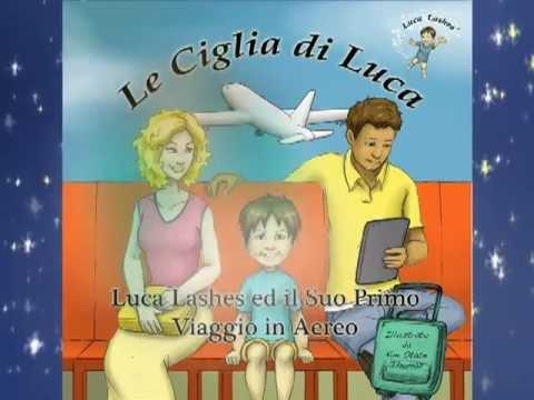 Luca Lashes ed il Suo Primo Viaggio in Aereo - - Per i Genitori