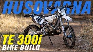2019 Husqvarna TE 300i   Bike Build