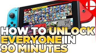 UNDER 90 MINUTES, Fastest Way to Unlock Characters in Smash Ultimate - Works on 2.0+