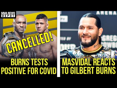 UFC 251 main event off! Gilbert Burns tests positive for COVID-19, Masvidal reacts to Burns,MMA News