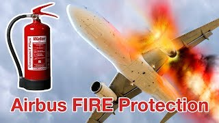 Airbus FIRE PROTECTION system!!! AIRBUS SYTEM KNOWLEDGE explained by Captain Joe