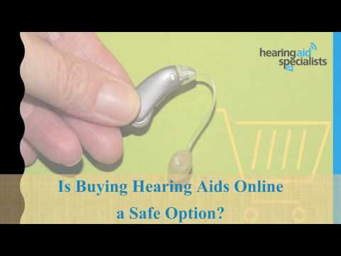 Is Buying Hearing Aids Online a Safe Option?