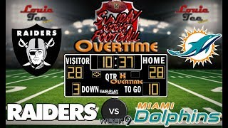 2017 LIVE! NFL Analysis | Raiders vs. Dolphins WK 9 | SNF OVERTIME #LouieTeeLive