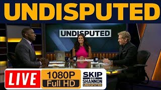 UNDISPUTED 07/31/2019 LIVE HD - First Things First LIVE | Skip Bayless and Shannon Sharpe on FS1