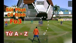 Cách Sút Phạt Cố Định Trong Fifa Online 3 | Từ A - Z