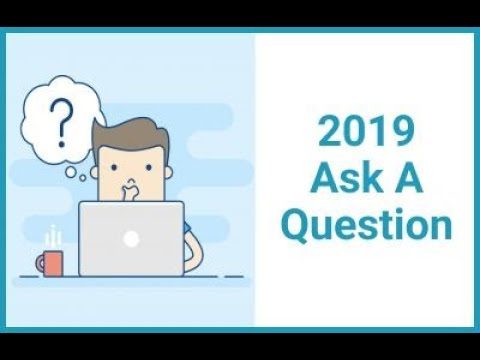 2019 Ask A Question