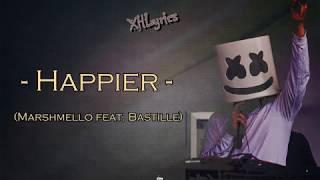 Happier (Marshmello feat. Bastille)