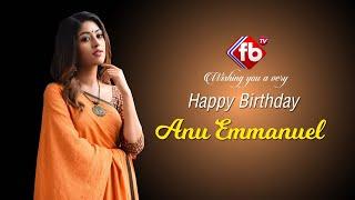Anu Emmanuel Biography | Anu Emmanuel Birthday Special Video | Lifestyle of Anu Emmanuel | FB TV