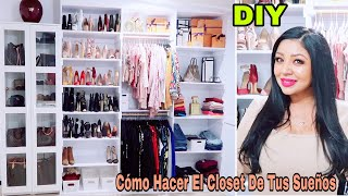 Como Hacer Un Closet De Lujo Sin Gastar Mucho Dinero/ Por Fin Tengo El Closet De Mis Sueños