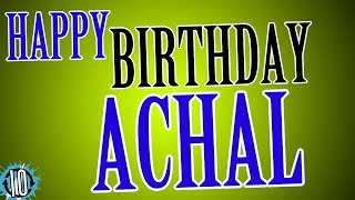 HAPPY BIRTHDAY ACHAL! 10 Hours Non Stop Music & Animation For Party Time #Birthday #Achal