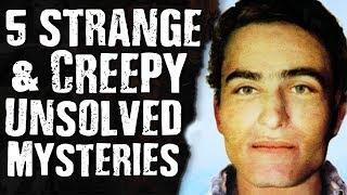 Top 5 Strange & CREEPY Unsolved Mysteries